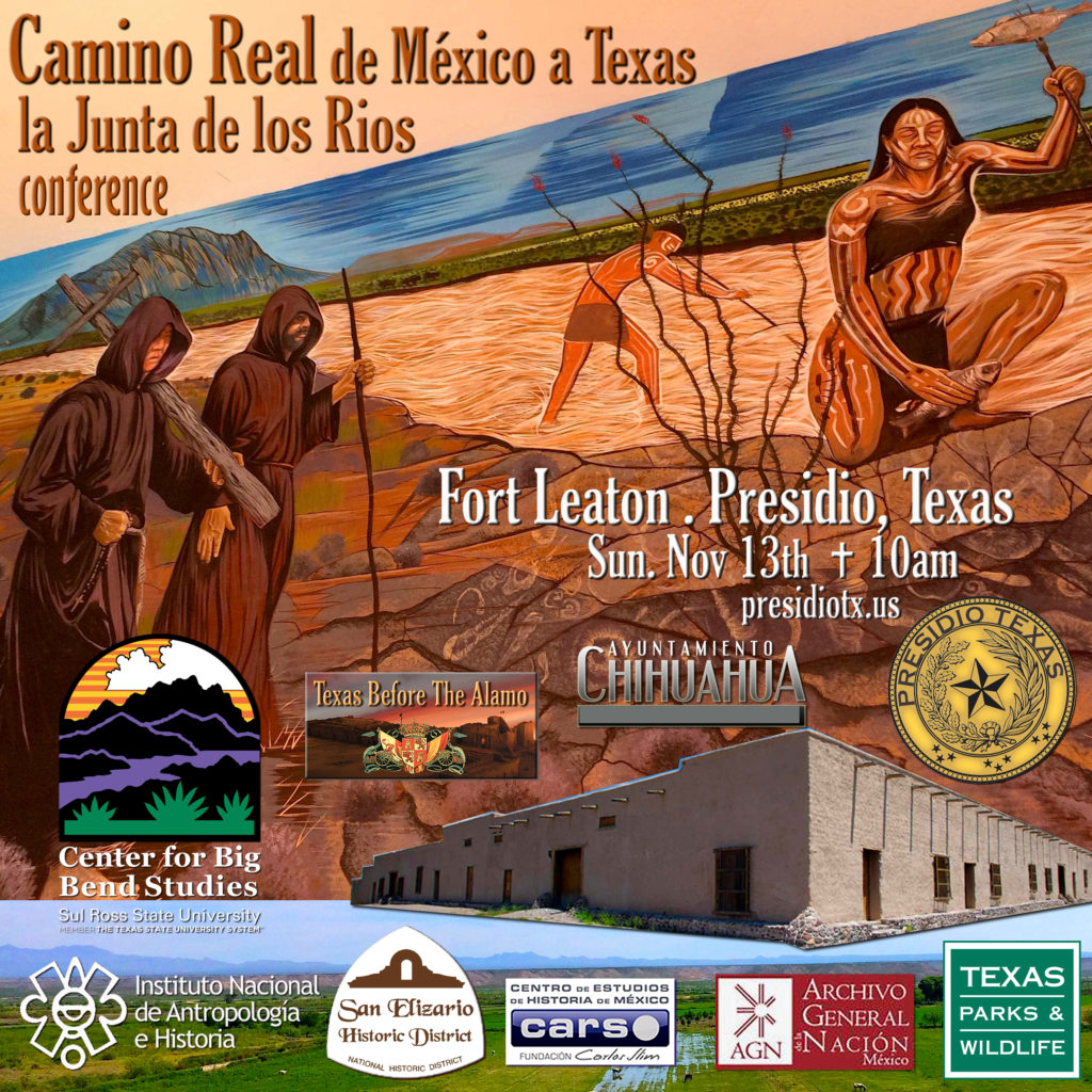 AD - Camino Real - la Junta de los Rios conference Presidio, Fort Leaton copy
